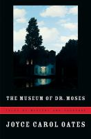 The museum of Dr. Moses