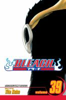Bleach: Vol. 39 El verdugo