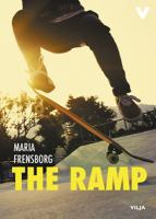 The Ramp / Maria Frensborg ; translated by Hedda Friberg-Harnesk.