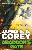 Abaddon's gate : [book three of the Expanse] / James S. A. Corey