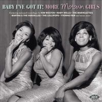 Baby I've got it: more Motown girls