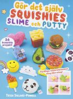 Squishies, slime och putty