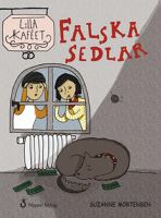 Falska sedlar / Suzanne Mortensen ; illustrationer: Klara Hammerth.