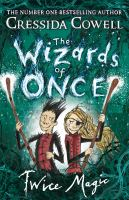 The wizards of once: [2] Twice magic