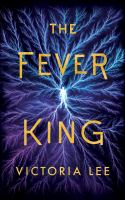 Fever King, The