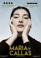 Maria by Callas / En film av Tom Volf.