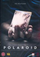 Polaroid / directed by Lars Klevberg ; screenplay by Blair Butler ; produced by Roy Lee [och två andra].