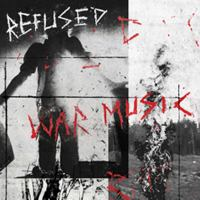 War music / Refused.
