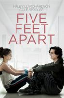Five feet apart / directed by Justin Baldoni ; written by Mikki Daughtry, Tobias Iaconis.