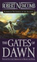 The Gates of Dawn: Volume II of the Chronicles of Blood and Stone