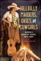 Hillbilly Maidens, Okies, and Cowgirls