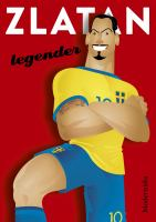 Zlatan: Legender