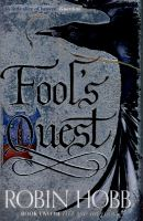 The Fool's Quest - Book 2 - Fitz and the Fool