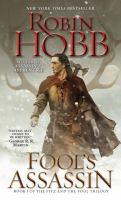 Fool's Assassin : Book I of the Fitz and the Fool Trilogy.