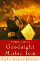 Goodnight Mister Tom / Michelle Magorian ; illustrated by Neil Reed